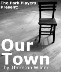 Our Town - Park Players Detroit